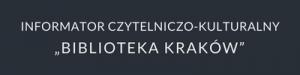 Przejdź do strony Informatora Biblioteki Kraków