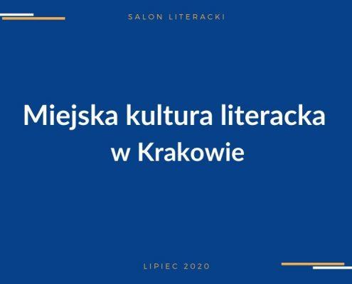 Spotkanie w Salonie Literackim Miejska kultura literacka