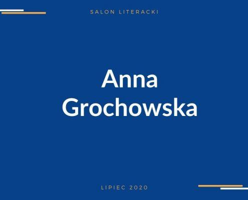 Spotkanie z Anną Grochowska